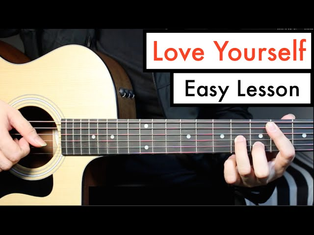 Love Yourself Justin Bieber Guitar Lesson Tutorial Chords