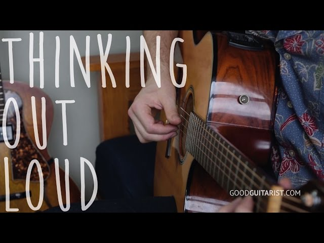 How To Play 'Thinking Out Loud' EXACTLY Like Ed Sheeran | Acoustic Guitar Lesson, Practice Along