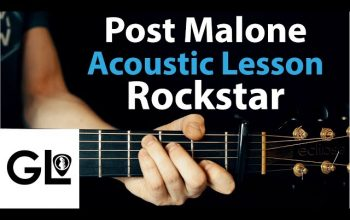 Rockstar – Post Malone: Acoustic Guitar Lesson EASY No Capo/Capo